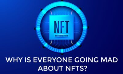 Why Is Everyone Going Mad about NFTs